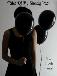 The Death Threat