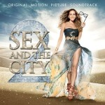 Sex & the City 2 Soundtrack Review