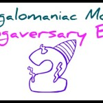 The Megalomaniac Mommy's Blogaversary Bash