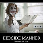 Bedside Manner, GET SOME!