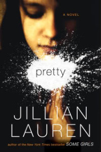 Pretty by Jillian Lauren Review & Giveaway Ends 10/16/11