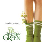 The Odd Life of Timothy Green – In Theaters August 15th