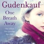 One Breath Away by Heather Gudenkauf {Review}