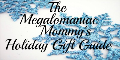 The Megalomaniac Mommy's Holiday Gift Guide 2012
