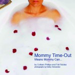 Mommy Time-Out Book Review