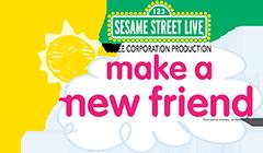 Sesame Street Live Make New Friends