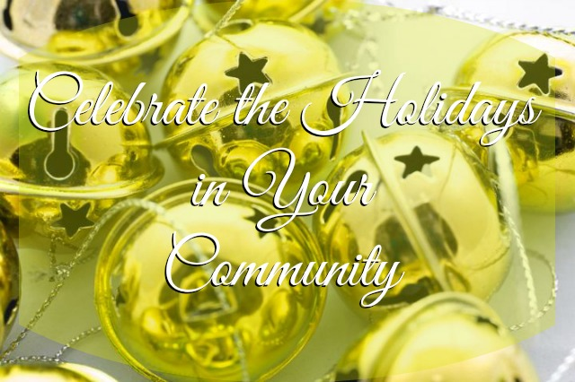 Celebrate the Holidays in Your Community