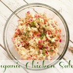 Organic Chicken Salad {Recipe}