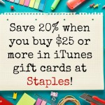 Save 20% at Staples When You Buy $25 or More in iTunes Gift Cards #iTunesStaples20