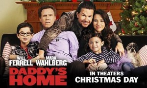 Daddy's Home Hits Theaters Christmas Day