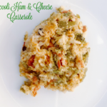 Broccoli Ham & Cheese Casserole – Crock Pot Recipe
