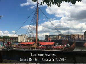 Our Afternoon at The Tall Ship Festival: Green Bay – August 5th-7th