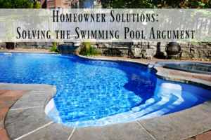 Homeowner Solutions: Solving the Swimming Pool Argument